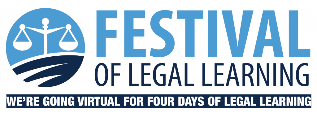 Festival of Legal Learning - We're going virtual for 4 days of legal learning